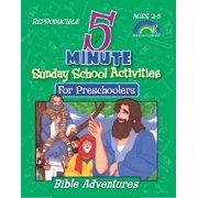 5 Minute Sunday School Activities: Bible Adventures : Preschoolers