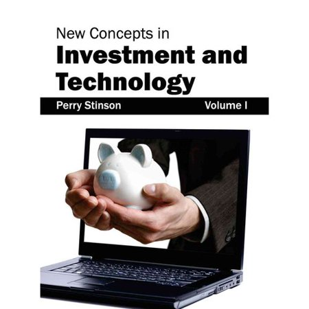 New Concepts In Investment And Technology  Volume I