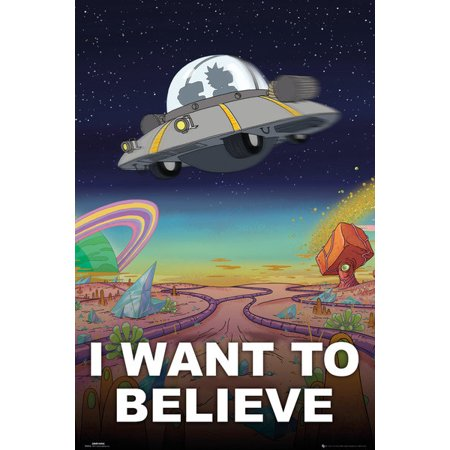 Believe Poster Print - Rick And Morty - TV Show Poster / Print (UFO - I Want To Believe) (Size: 24