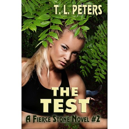 The Test, A Fierce Stone Novel #2 - - Economy Test Stone