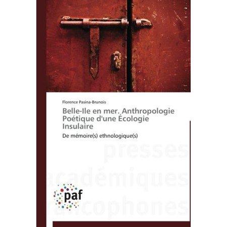 Belle Ile En Mer  Anthropologie Poetique Dune Ecologie Insulaire