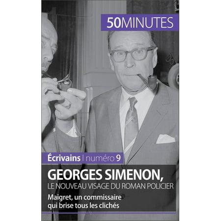 Georges Simenon, le nouveau visage du roman policier - eBook ()