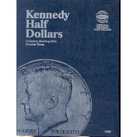Clad Half Dollars - Kennedy Half Dollars : Collection Starting 2004