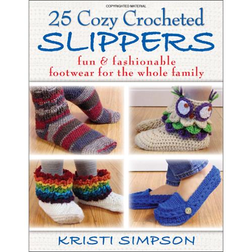Stackpole Books 25 Cozy Crocheted Slippers