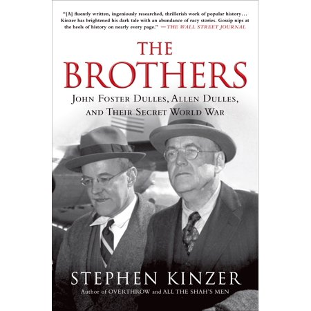 The Brothers: John Foster Dulles, Allen Dulles, and Their Secret World War (Dulles International Airport)