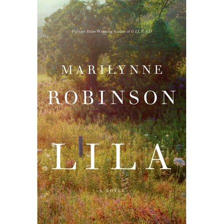 Lila : A Novel (Lila Linse Gläser)
