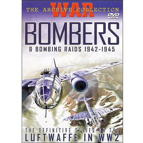 War: The Archive Collection - Bombers And Bombing Raids 1942-1945
