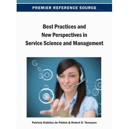 Best Practices and New Perspectives in Service Science and Management -