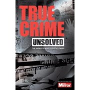 Unsolved : The World's Most Cryptic Cases