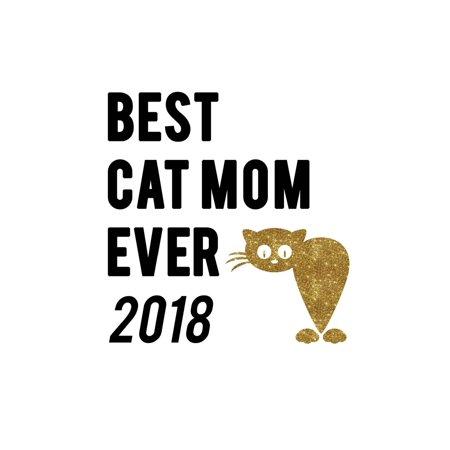 Gifts for Cat Lovers: Best Cat Mom Ever 2018: Weekly Monthly Planner for Cat Lovers