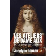 Le Temps des galanteries - eBook