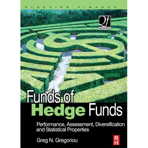 Funds of Hedge Funds : Performance, Assessment, Diversification, and Statistical Properties