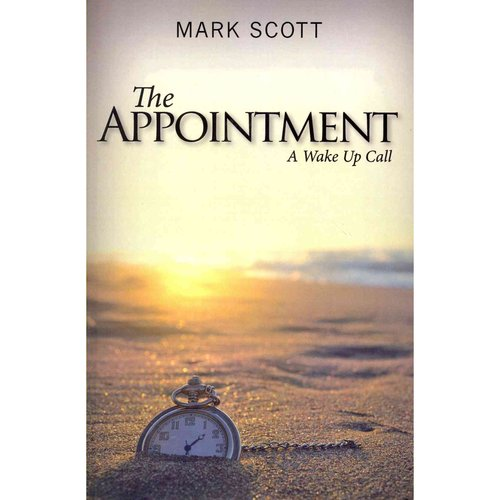The Appointment: A Wake Up Call
