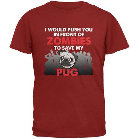 I Would Push You Zombies Pug Cardinal Red Adult T-Shirt