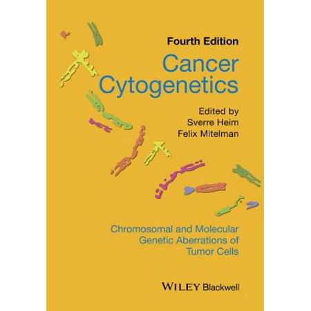Cancer Cytogenetics : Chromosomal and Molecular Genetic Aberrations of Tumor