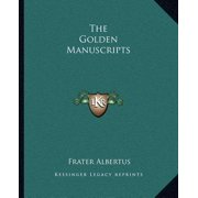 The Golden Manuscripts