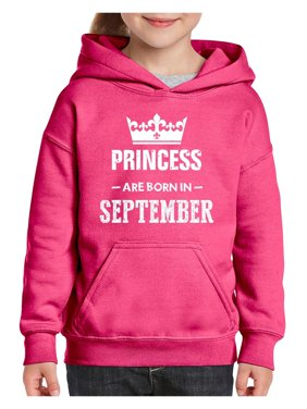 Birthday Gift Princess are Born in September Unisex Hoodie For Girls and Boys Youth Sweatshirt