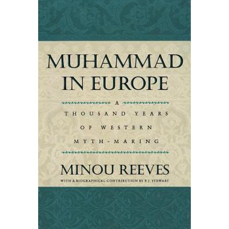 Muhammad in Europe : A Thousand Years in Western
