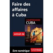 Faire des affaires à Cuba - eBook