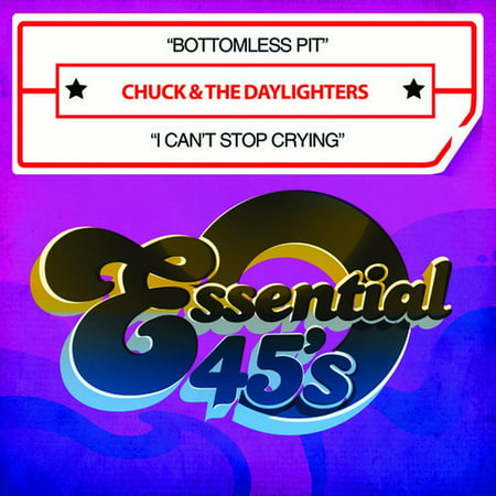Chuck & the Daylighters - Bottomless Pit / I Can