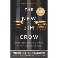 The New Jim Crow (Hardcover)