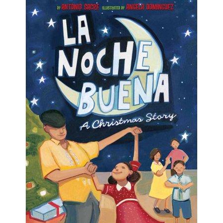 La Noche Buena : A Christmas Story ()