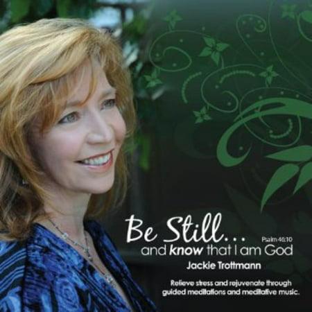 Be Still   Know That I Am God