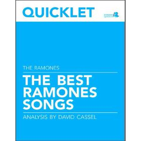 Quicklet on The Best Ramones Songs: Lyrics and Analysis - eBook (Kids Halloween Songs With Lyrics)