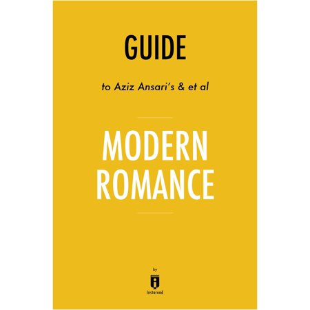 Guide to Aziz Ansari's & et al Modern Romance by Instaread -