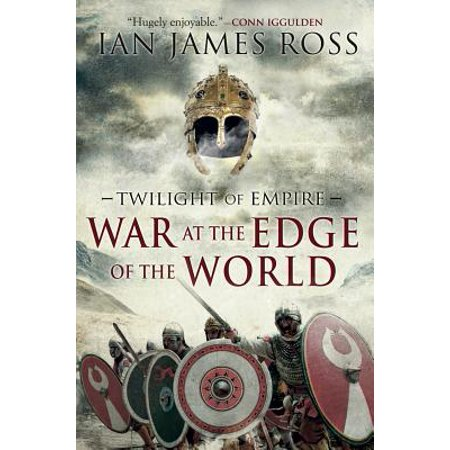 War at the Edge of the World : Twilight of Empire: Book
