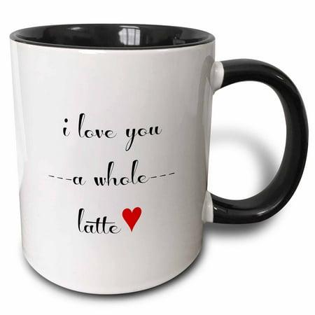 - 3dRose I love you a whole latte - Two Tone Black Mug, 11-ounce