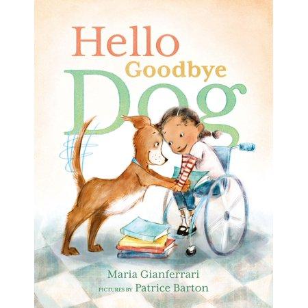 Hello Goodbye Dog - eBook](Goodbye Halloween Hello Christmas)