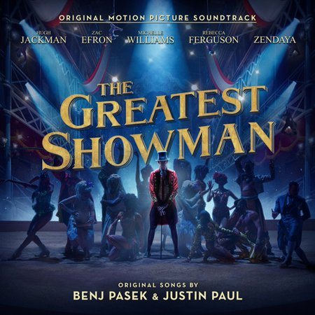 The Greatest Showman (Original Motion Picture Soundtrack) (Girl With The Dragon Tattoo Soundtrack Vinyl)