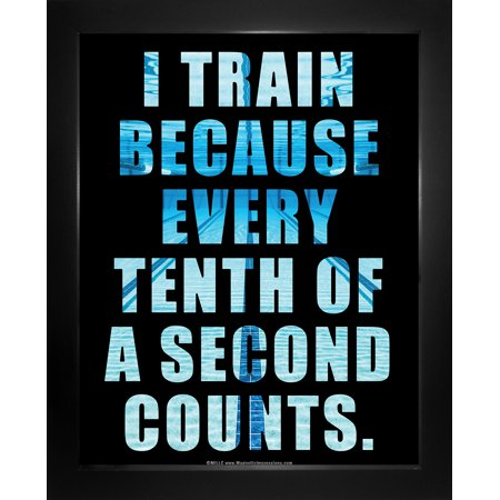 Quote Framed Poster - Framed Swimming Tenth of a Second Quote 8