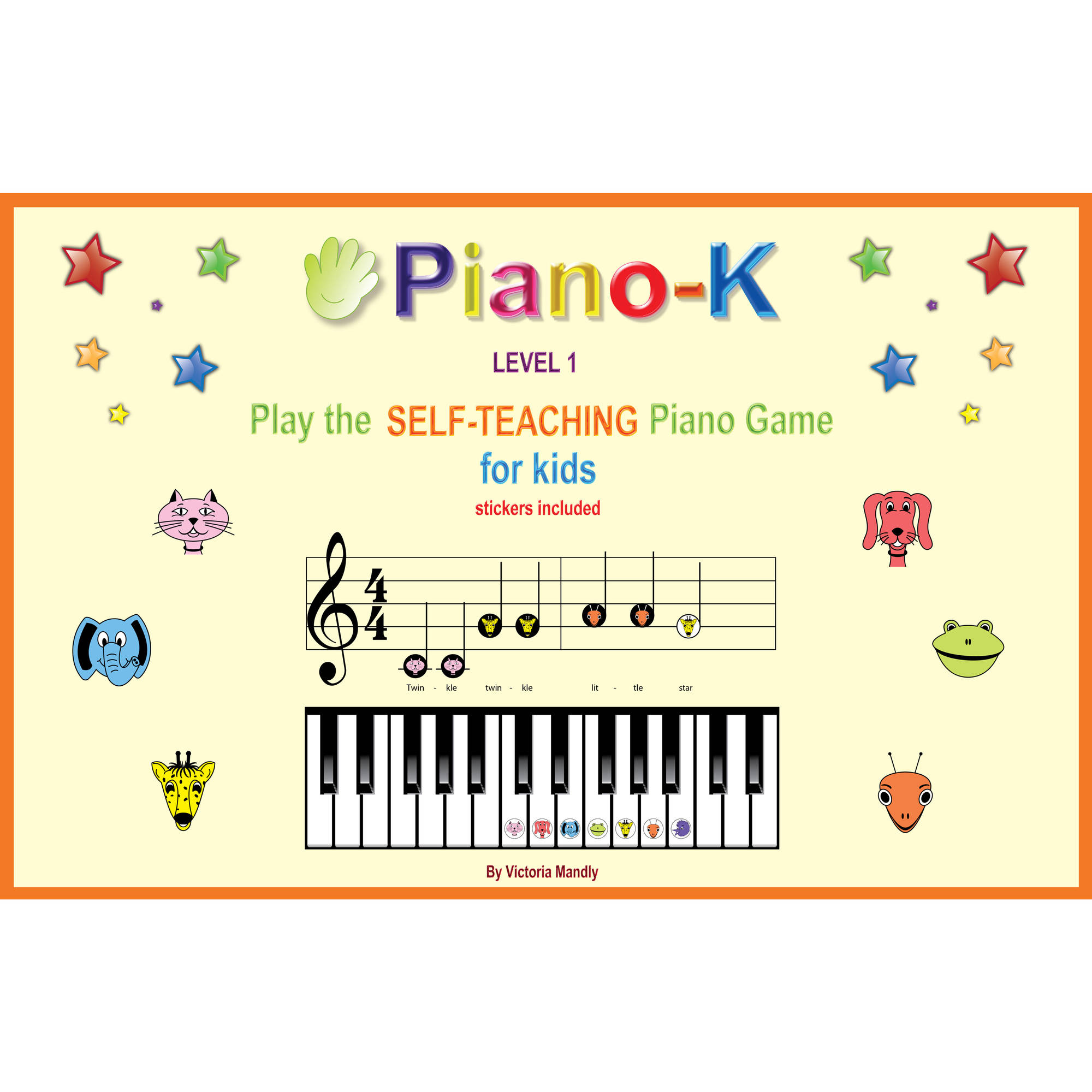 Piano-K Play the Self-teaching Piano Game for Kids, Level 1