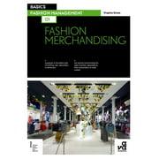Basics Fashion Management: Fashion Merchandising (Paperback)