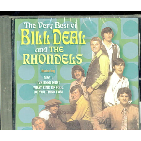 Very Best of Bill Deal & the Rhondells