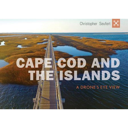 Cape cod and the islands : a drone's eye view - hardcover: 9780764355066 ()