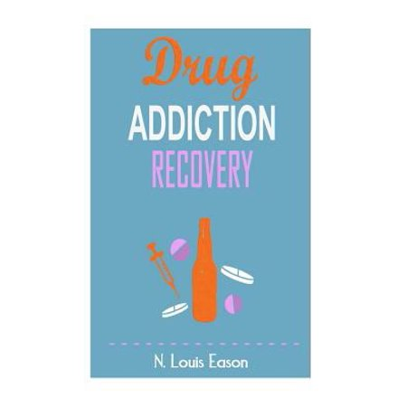 Drug Addiction  Breaking The Chains Of Addiction For Improved Health  Relationships  And Overall Happiness