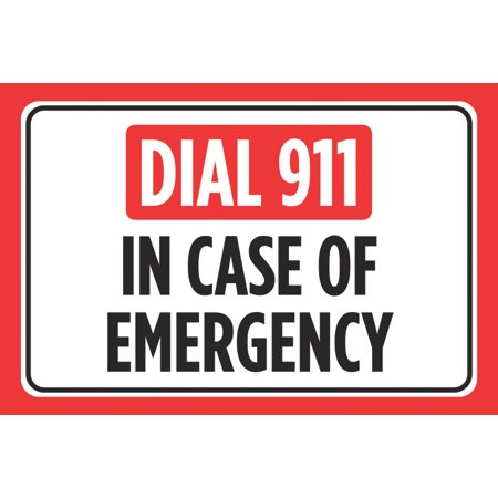 Dial 911 In Case Of Emergency Print Red Black White Horizontal Safety Notice Business Office Store Home Sign, 12x18 ()