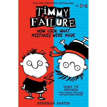 Timmy Failure: Now Look What Mistakes Were Made (Mistakes Were Made But Not By Me Review)