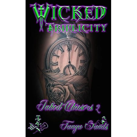 Wicked Triplicity (Inked Chasers 2) - eBook (Wicked Ink)