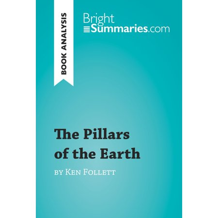 The Pillars of the Earth by Ken Follett (Book Analysis) -