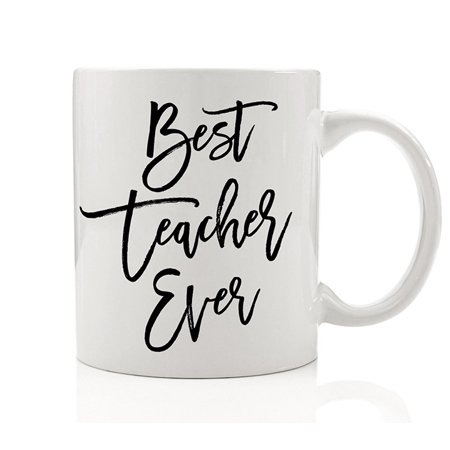 Best Teacher Ever Mug Inspirational Coffee Cup Gift for School Faculty with Sayings Preschool Kindergarten Educator Instructor Trainer Tutor Present from Student Class Gift