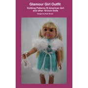 Glamour Girl Outfit, Knitting Patterns fit American Girl and other 18-Inch Dolls - eBook
