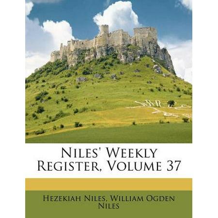 Niles' Weekly Register, Volume 37