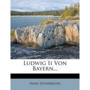Ludwig II Von Bayern...