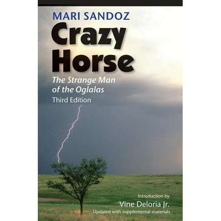 Crazy Horse : The Strange Man of the Oglalas