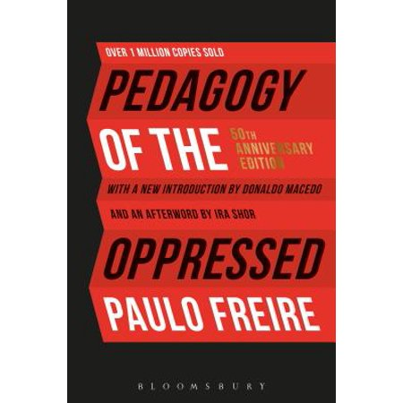 Pedagogy of the Oppressed : 50th Anniversary