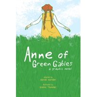 Anne of Green Gables: A Graphic Novel (Paperback)